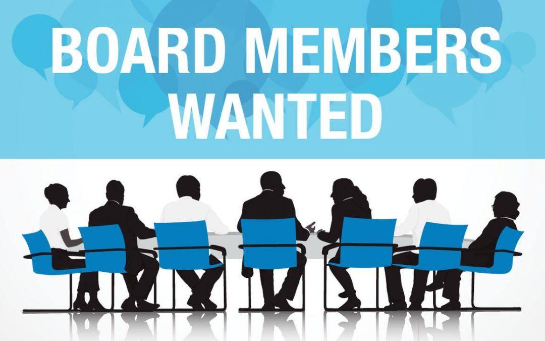 Board Members Wanted!